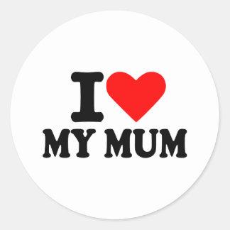 I love my mum round sticker