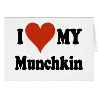 I Love My Munchkin Cat Gifts and Apparel Greeting Card