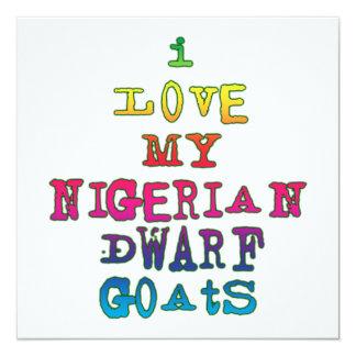 I Love My Nigerian Dwarf Goats 13 Cm X 13 Cm Square Invitation Card