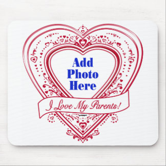 I Love My Parents! Photo Red Hearts Mouse Pad