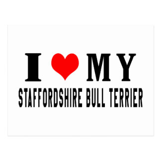I Love My Staffordshire Bull Terrier Postcard