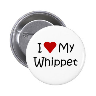 I Love My Whippet Dog Breed Button