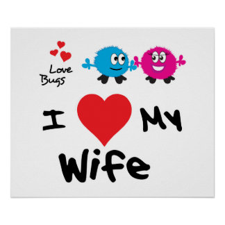 I Love My Wife Gifts For Men Poster