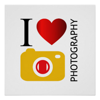 I love photography poster