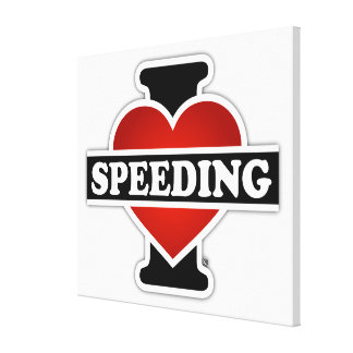 I Love Speeding Gallery Wrapped Canvas