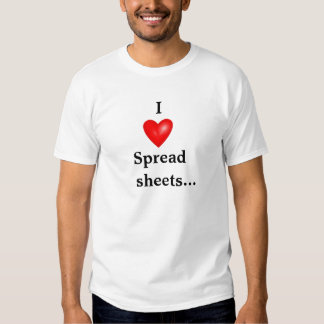 I Love Spreadsheets - Double-sided Shirt