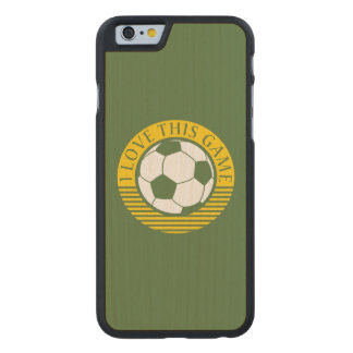 I love this game - soccer / football grunge carved® maple iPhone 6 slim case