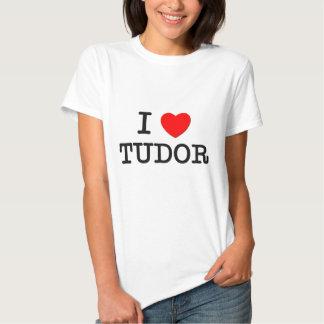I Love Tudor Massachusetts T Shirt