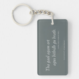 I love you. I always will. Double-Sided Rectangular Acrylic Key Ring