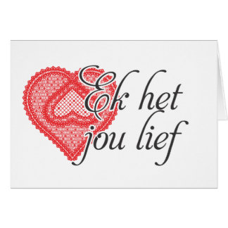 I love you in Afrikaans Greeting Card