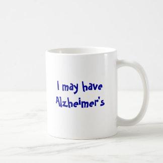 I May Have Alzheimer's But.... Basic White Mug