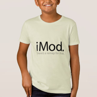 i Mod - There's a Remap For That T-shirts