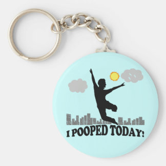 I Pooped Today Basic Round Button Key Ring