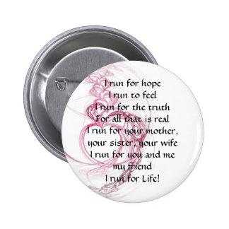 I Run for Life 6 Cm Round Badge