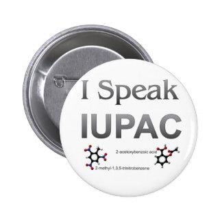 I Speak IUPAC Chemistry Nomenclature 6 Cm Round Badge