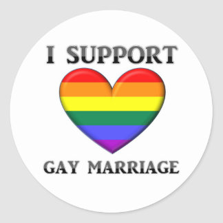 I Support Gay Marriage Round Sticker