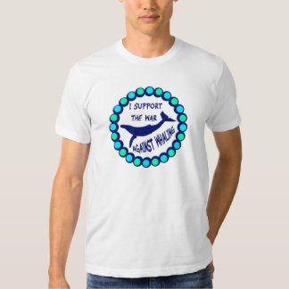 I SUPPORT THE WAR AGAINST WHALING T SHIRTS