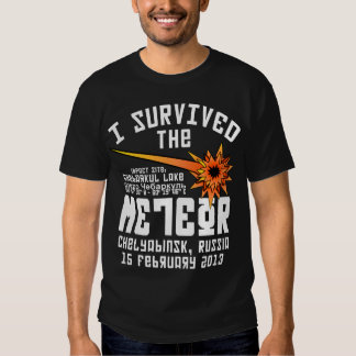 I Survived The Russian Meteor Tee Shirts