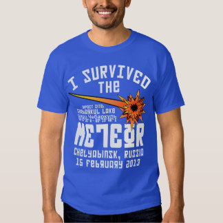 I Survived The Russian Meteor Tshirt