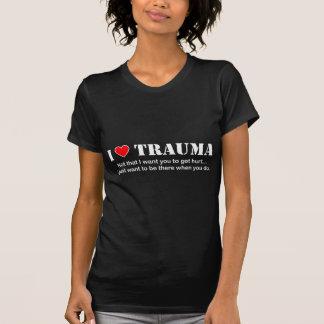 I ♥ Trauma Tee Shirts