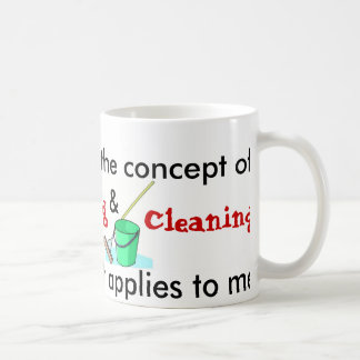 I Understand The Concept Of Cooking And Cleaning Basic White Mug