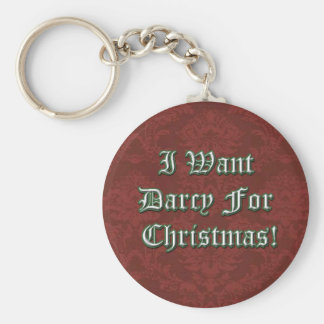 I Want Darcy For Christmas Basic Round Button Key Ring