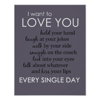 I Want to Love You Every Single Day Poster