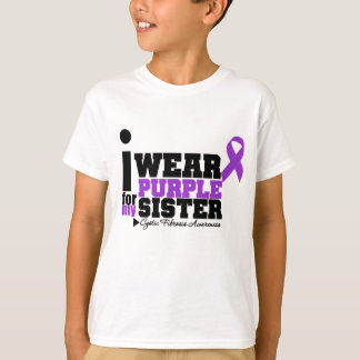 I Wear Purple For My Sister Cystic Fibrosis Shirts