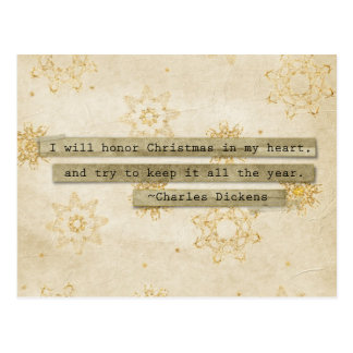 I will HOnor Christmas Charles Dickens Snowflake Postcard