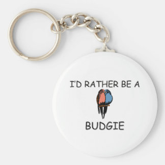I'd Rather Be A Budgie Basic Round Button Key Ring