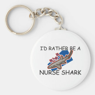I'd Rather Be A Nurse Shark Basic Round Button Key Ring
