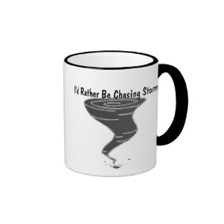 I'd Rather Be Chasing Storms - Mug