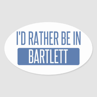 I'd rather be in Bartlett TN Oval Sticker