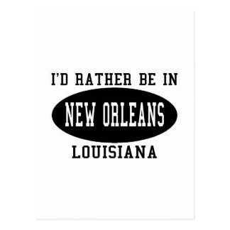 I'd Rather Be in new Orleans Postcard