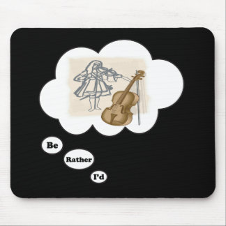 i'd rather be playing Viola Mouse Pad
