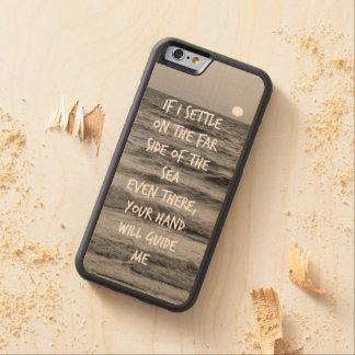If I settle on the far side of the sea bible verse Maple iPhone 6 Bumper