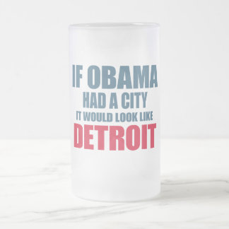 If Obama Had A City, It Would Look like Detroit Frosted Glass Mug