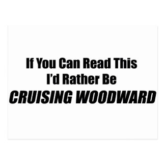 If You Can Read This I Rather Be Cruising Woodward Postcard