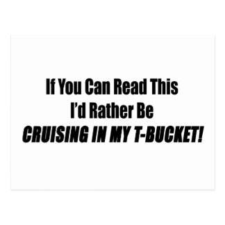 If You Can Read This Id Rather Be Cruising In My T Postcard