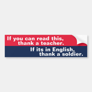 If You Can Read This (soldier) Bumper Sticker