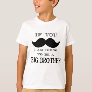 If you must ask, I am going to be a big brother Tees