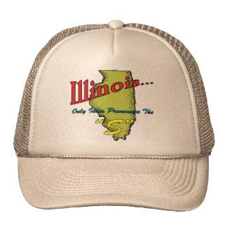 "Illinois IL Motto ~ Only Idiots Pronounce The ""S"" Cap"