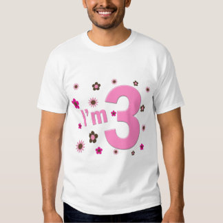 """I'm 3"" Pink & Brown Flowers T-shirts"