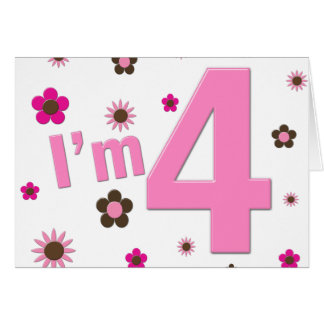 I'm 4 Pink & Brown Flowers Note Card