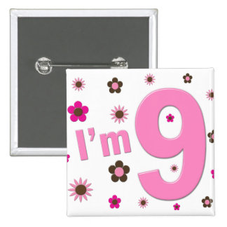 I'm 9 Pink And Brown Flowers 15 Cm Square Badge