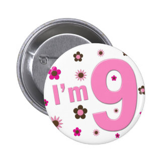 I'm 9 Pink And Brown Flowers 6 Cm Round Badge