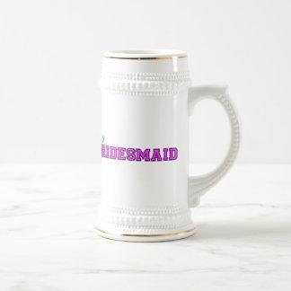 I'm A Bridesmaid Beer Steins