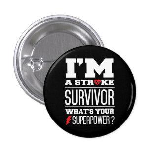 I'm A Stroke Survivor. What's Your Superpower? 3 Cm Round Badge
