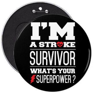 I'm A Stroke Survivor. What's Your Superpower? 6 Cm Round Badge