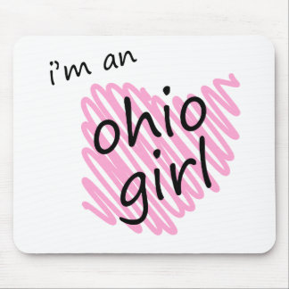 I'm an Ohio Girl Mouse Pad